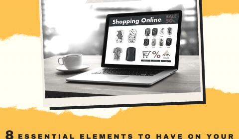 8 Essential elements to have on your e-commerce website design