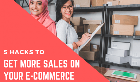 Yes, you can boost your e-commerce sales by following these 5 Hacks