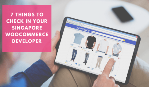7 Things to check before hiring a WooCommerce developer in Singapore